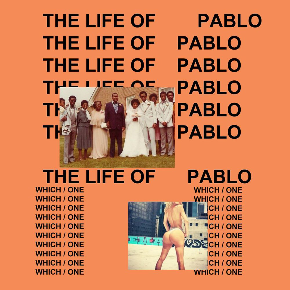 STEADY BUMPIN': THE LIFE OF PABLO