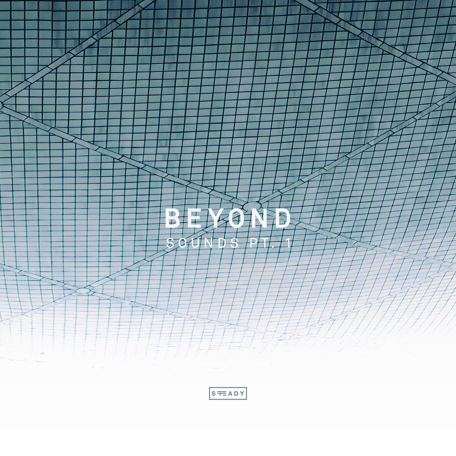 STEADY BUMPIN': 'BEYOND' SOUNDS PT.1
