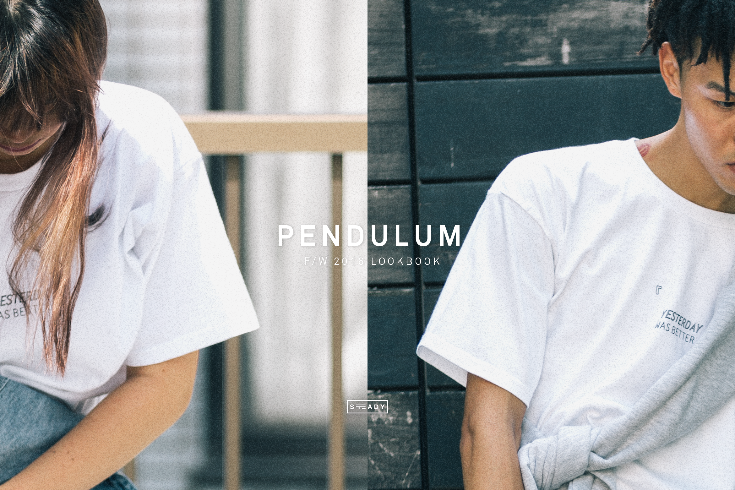 STEADY 'PENDULUM' F/W 2016 LOOKBOOK
